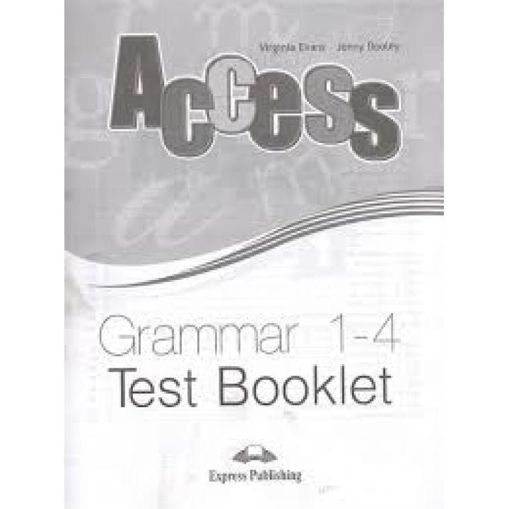 ACCESS  1-4 GRAMMAR   TEST BOOKLET