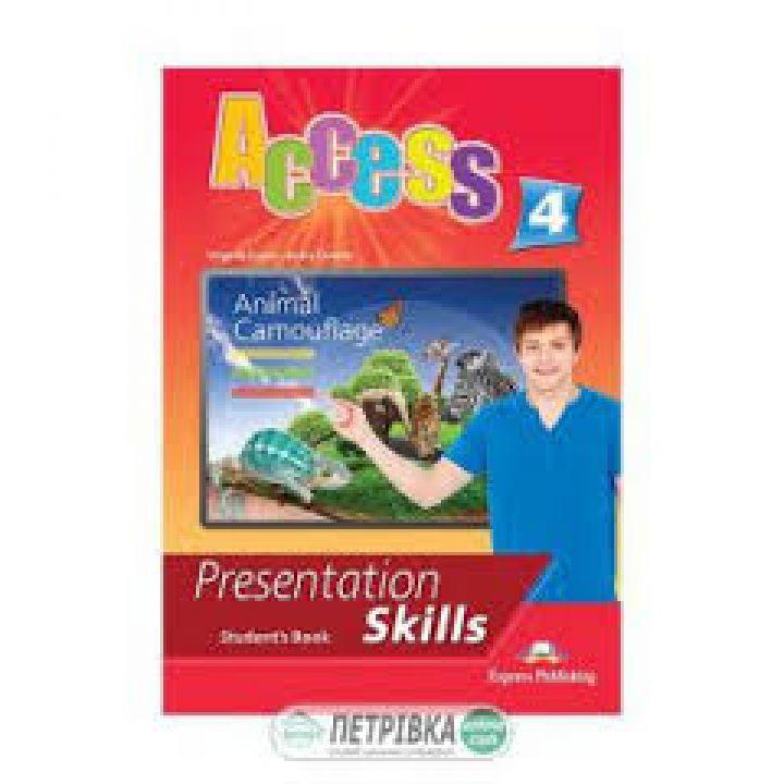 ACCESS 4 PRESENTATION SKILLS STUDENT'S BOOK (INTERNATIONAL)
