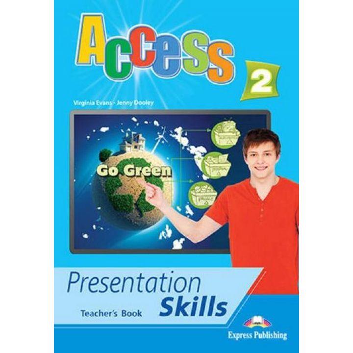 ACCESS 2 PRESENTATION SKILLS TEACHER'S BOOK