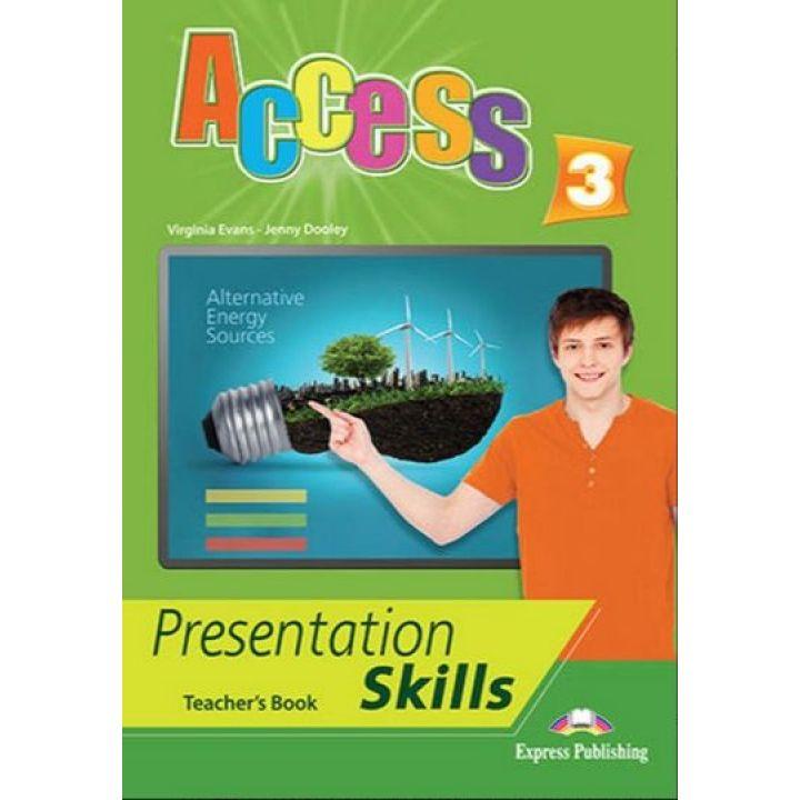 ACCESS 3 PRESENTATION SKILLS TEACHER'S BOOK