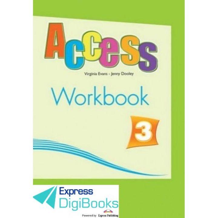 ACCESS 3 WORKBOOK DIGIBOOK APPLICATION