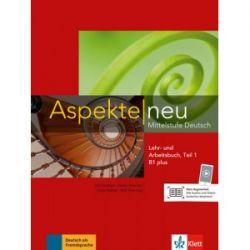 Aspekte 1 Neu B1+, Lehr-und Arbeitsbuch, Teil 1+CD