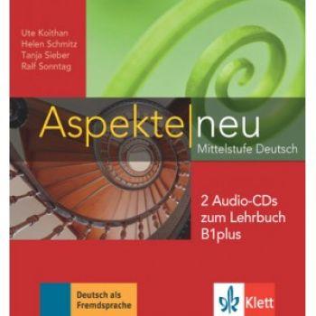 Aspekte 1 Neu B1+ Audio-CDs zum Lehrbuch