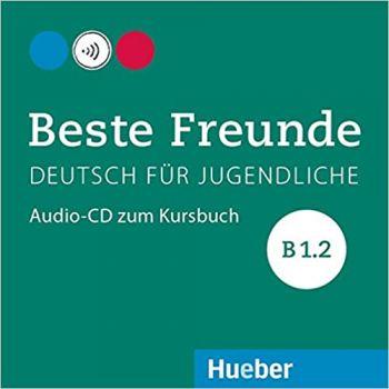 Beste Freunde B1.2 Audio-CD zum Kursbuch