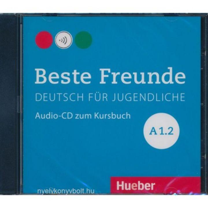 Beste Freunde A1.2: Audio-CD zum Kursbuch