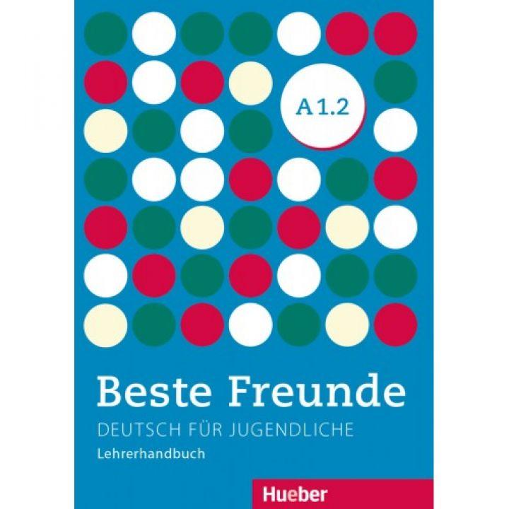 Beste Freunde A1.2 Lehrerhandbuch
