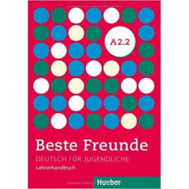 Beste Freunde A2.2 Lehrerhandbuch
