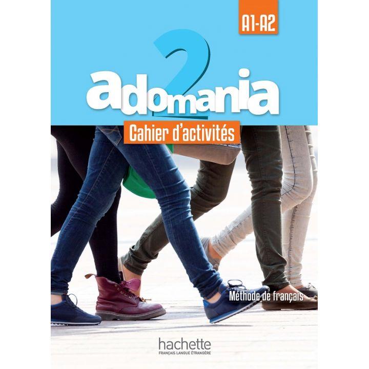 Adomania 2: Cahier d'activités + CD audio + Parcours digital