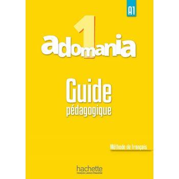 Adomania 1: Guide pédagogique