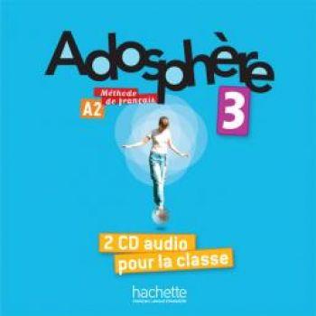 Adosphère 3: CD audio classe (x2)