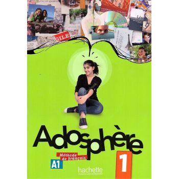 Adosphère 1: Livre de l'élève + CD audio