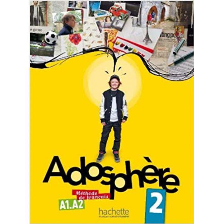 Adosphère 2: Livre de l'élève + CD audio