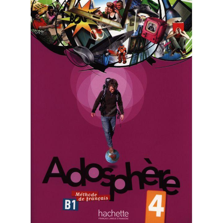 Adosphère 4: Livre de l'élève + CD audio