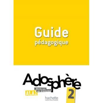 Adosphère 2: Guide pédagogique