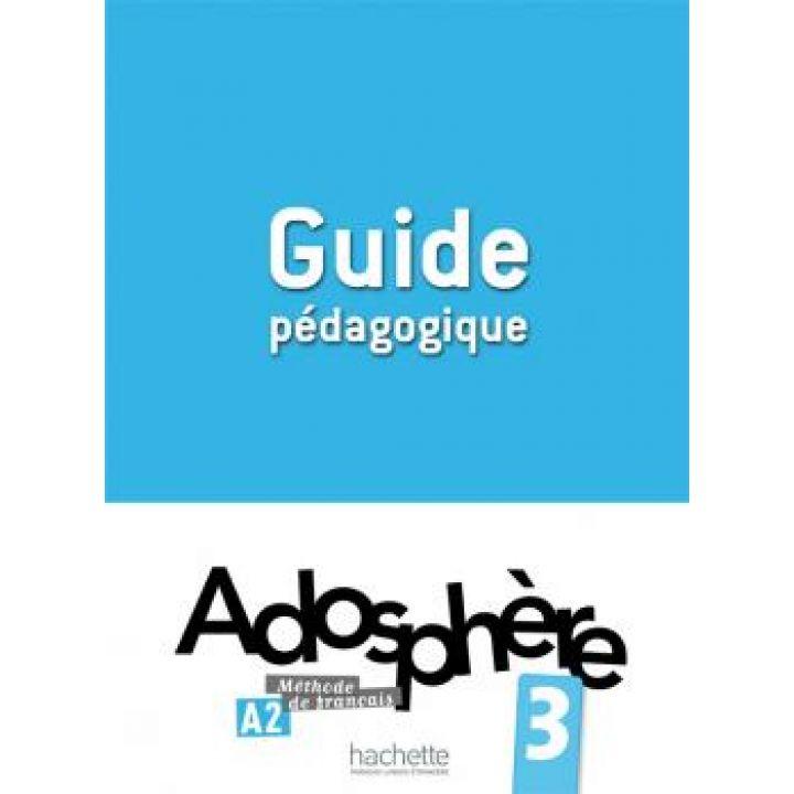 Adosphère 3: Guide pédagogique
