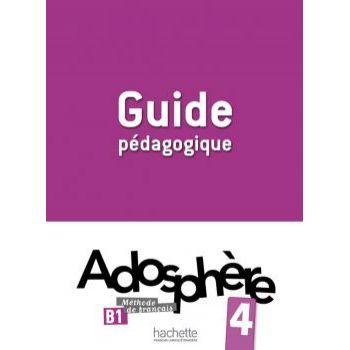 Adosphère 4: Guide pédagogique