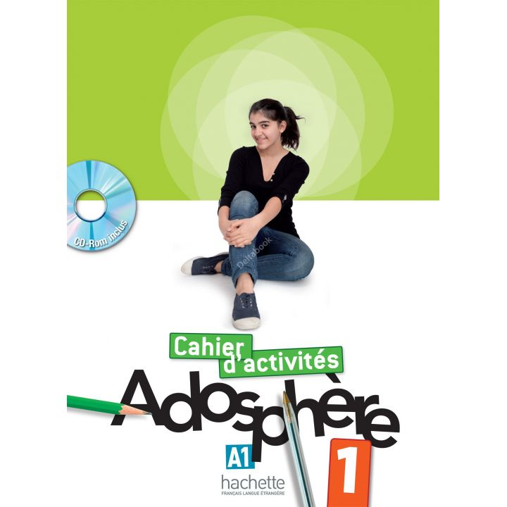 Adosphère 1: Cahier d'activit'es + CD-ROM