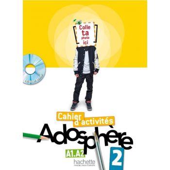 Adosphère 2: Cahier d'activit'es + CD-ROM