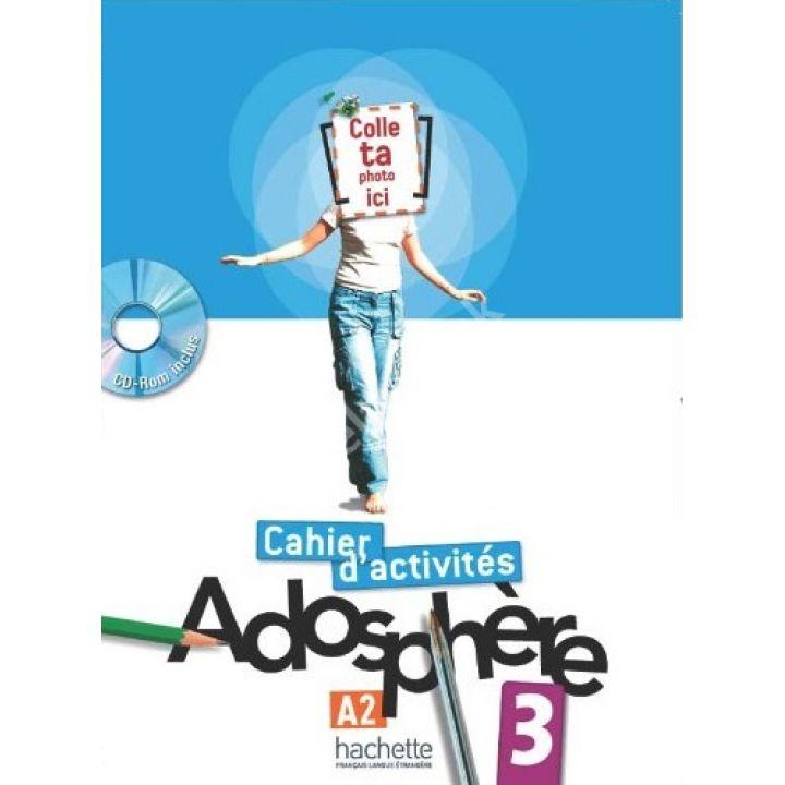 Adosphère 3: Cahier d'activit'es + CD-ROM