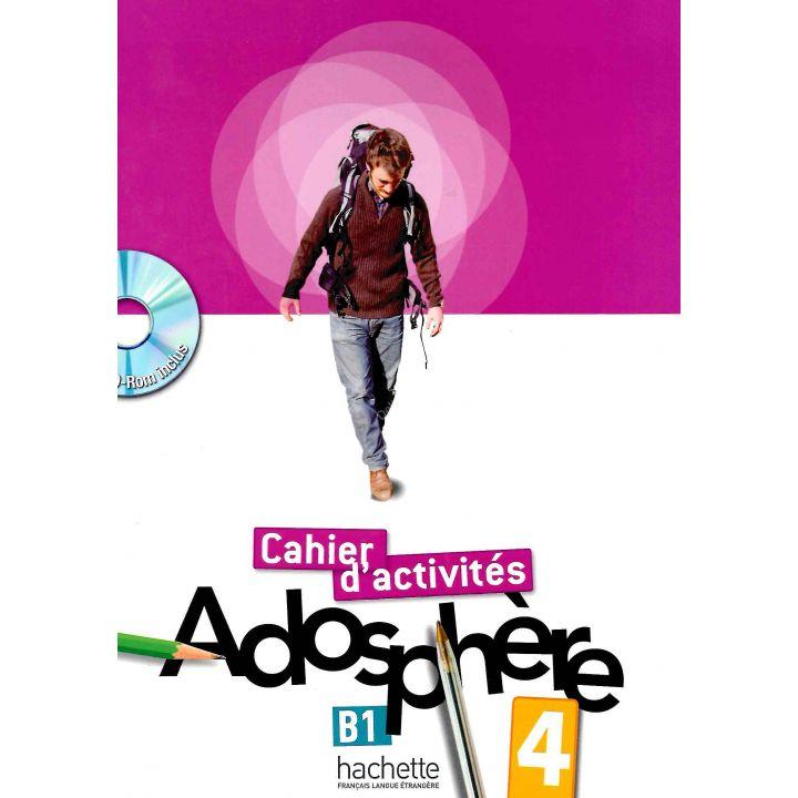 Adosphère 4: Cahier d'activit'es + CD-ROM