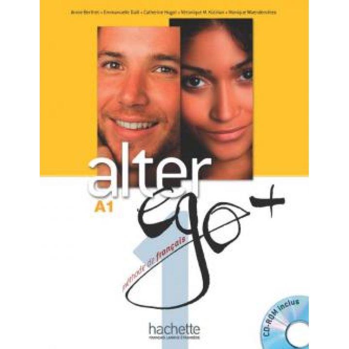 Alter Ego + 1: Livre de l'élève + CD-Rom + Parcours digital