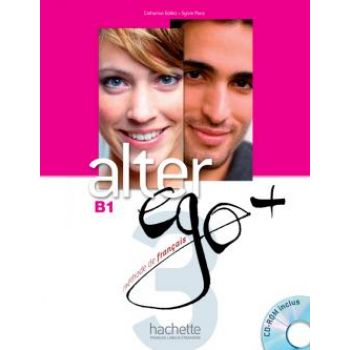 Alter Ego + 3: Livre de l'eleve + CD-ROM + Parcours digital