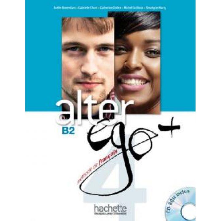 Alter Ego + 4: Livre de l'eleve + CD-ROM + Parcours digital