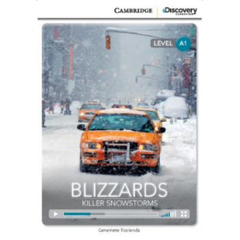 CDIR A1 Blizzards: Killer Snowstorms (Book with Online Access)