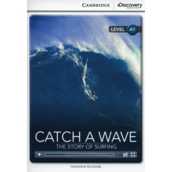 CDIR A1 Catch a Wave: The Story of Surfing (Book with Online Access)