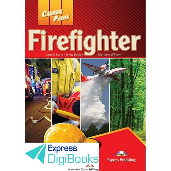 CAREER PATHS FIREFIGHTER STUDENT'S BOOK DIGIBOOK APPLICATION