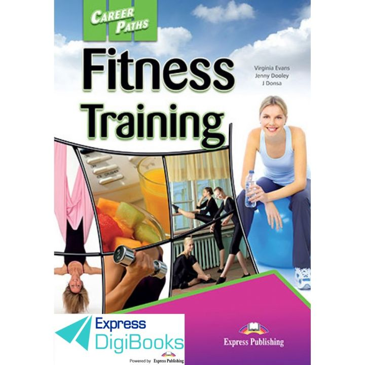 CAREER PATHS FITNESS TRAINING STUDENT'S BOOK DIGIBOOK APPLICATION