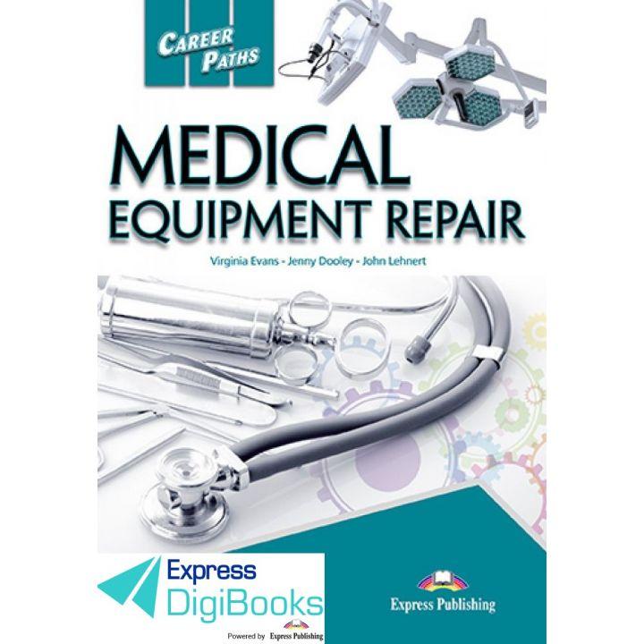 CAREER PATHS MEDICAL EQUIPMENT REPAIR DIGIBOOK APPLICATION
