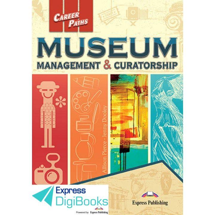 CAREER PATHS MUSEUM MANAGEMENT & CURATORSHIP DIGIBOOK APPLICATION
