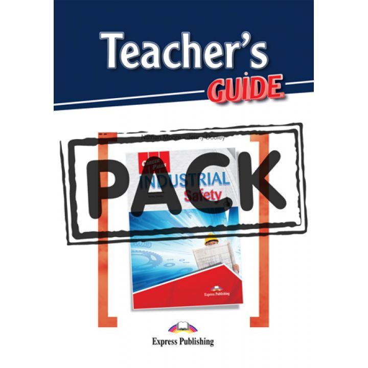 CAREER PATHS INDUSTRIAL SAFETY TEACHER'S GUIDE