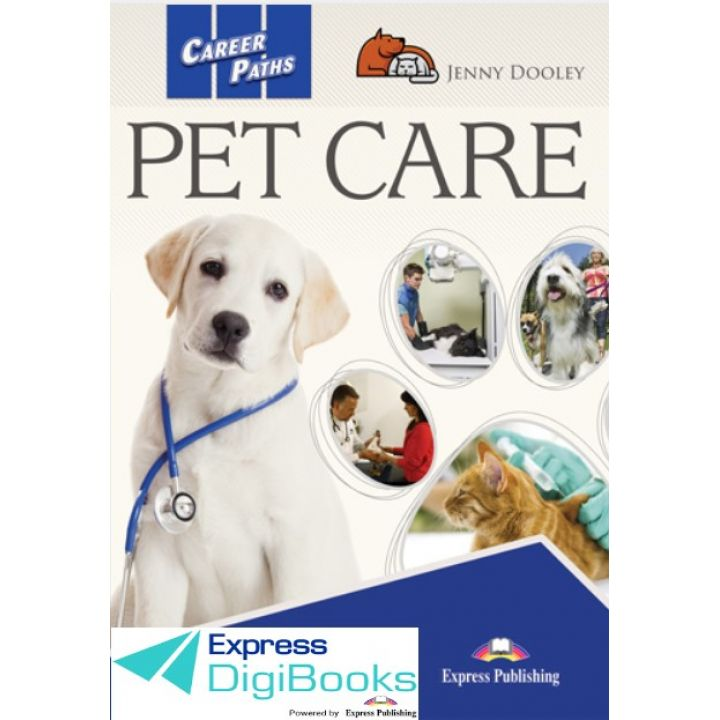 CAREER PATHS PET CARE STUDENT'S BOOK DIGIBOOK APPLICATION