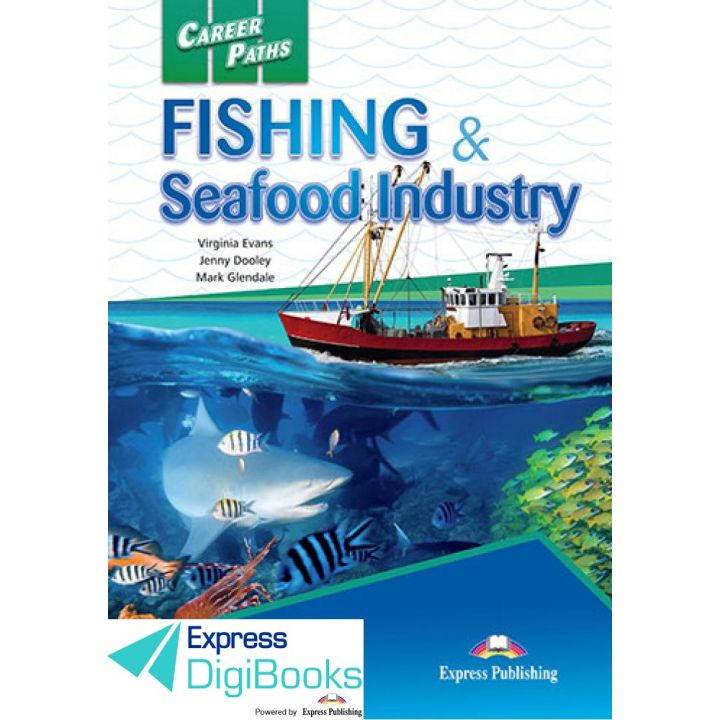 CAREER PATHS FISHING & SEAFOOD INDUSTRY DIGIBOOK APPLICATION