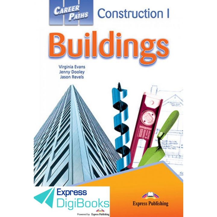 CAREER PATHS CONSTRUCTION I BUILDINGS STUDENT'S BOOK DIGIBOOK APPLICATION