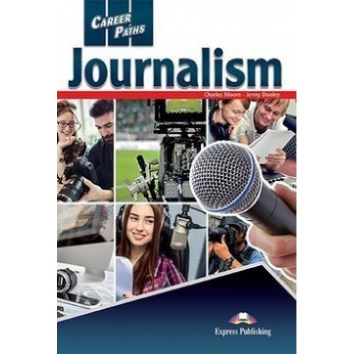 CAREER PATHS JOURNALISM STUDENT'S BOOK
