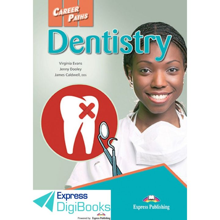 CAREER PATHS DENTISTRY STUDENT'S BOOK DIGIBOOK APPLICATION