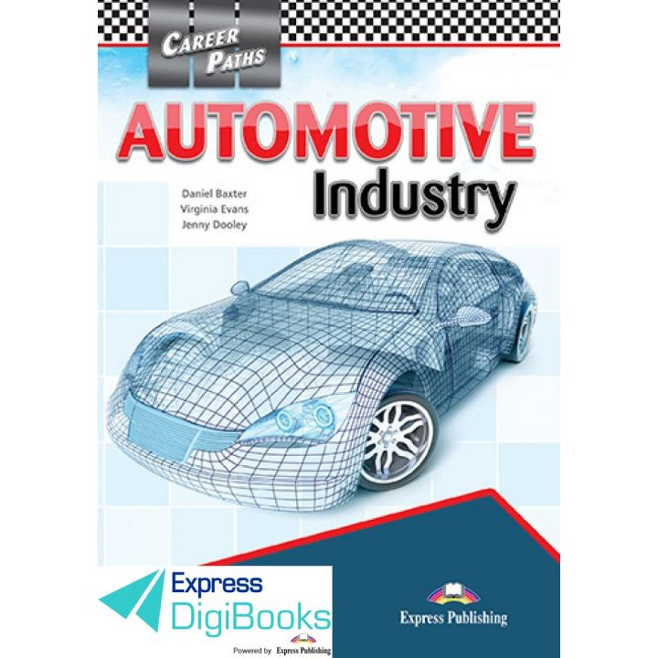 CAREER PATHS AUTOMOTIVE INDUSTRY STUDENT'S BOOK DIGIBOOK APPLICATION