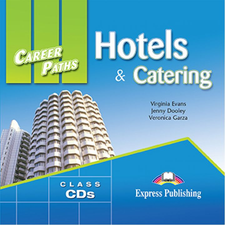 CAREER PATHS HOTELS & CATERING CLASS CDs (set of 2)