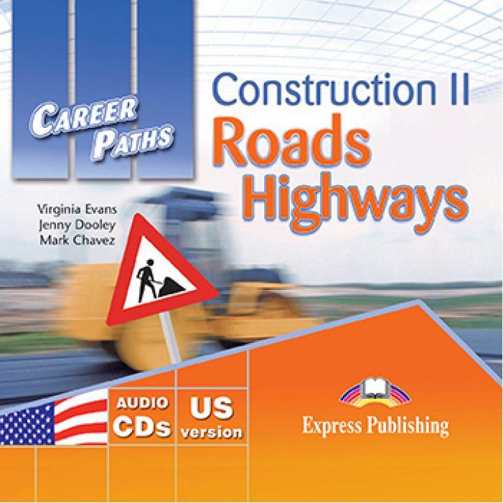 CAREER PATHS CONSTRUCTION II ROADS & HIGHWAYS CLASS CDs (set of 2)
