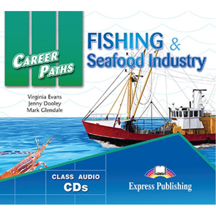 CAREER PATHS FISHING & SEAFOOD INDUSTRY CLASS CDs (set of 2)