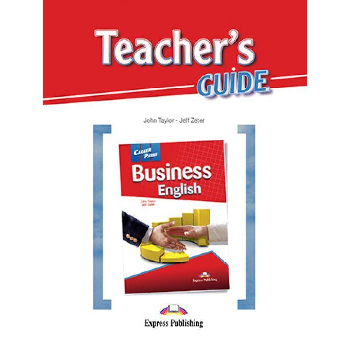 CAREER PATHS BUSINESS ENGLISH TEACHER'S GUIDE