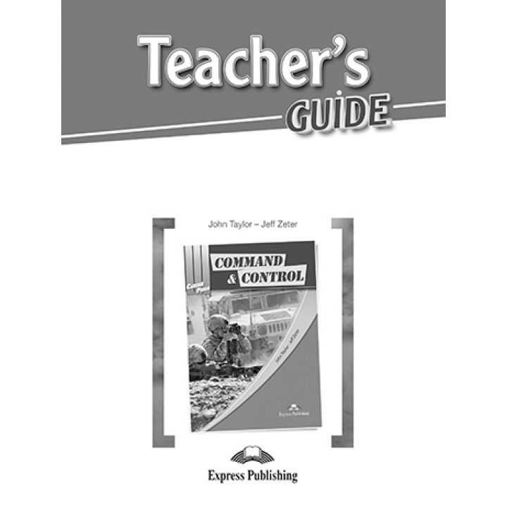 CAREER PATHS COMMAND & CONTROL TEACHER'S GUIDE