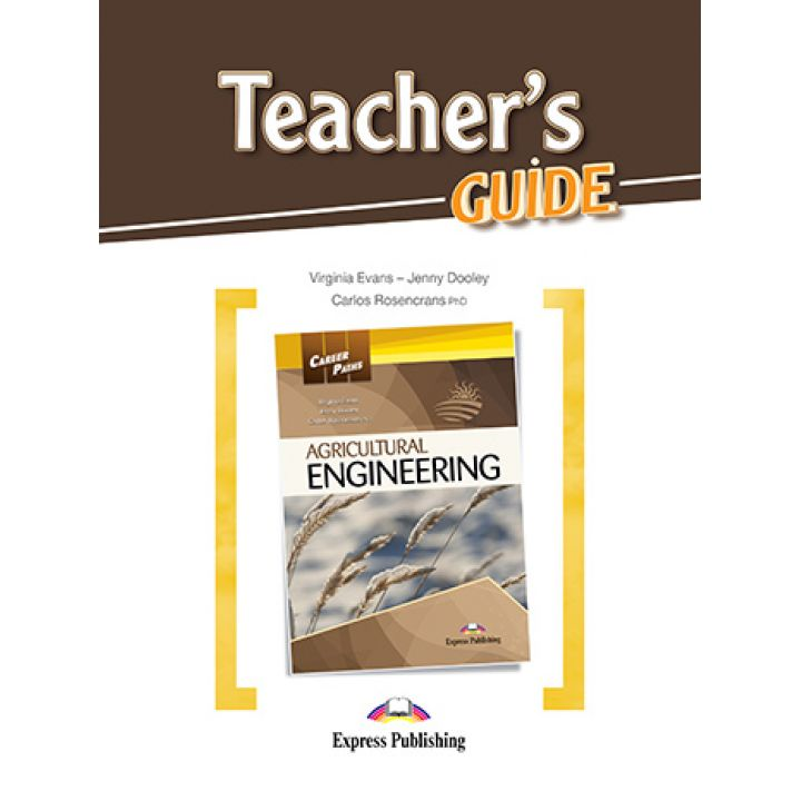 CAREER PATHS AGRICULTURAL ENGINEERING TEACHER'S GUIDE