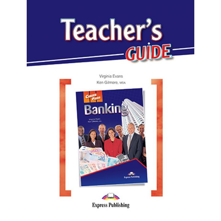 CAREER PATHS BANKING TEACHER'S GUIDE