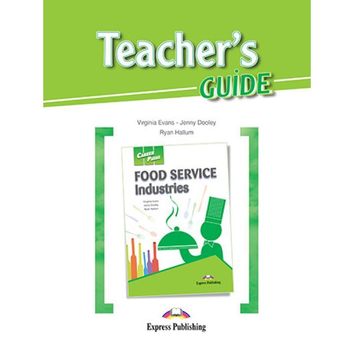 CAREER PATHS FOOD SERVICE INDUSTRIES TEACHER'S GUIDE