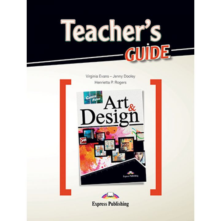 CAREER PATHS ART & DESIGN TEACHER'S GUIDE
