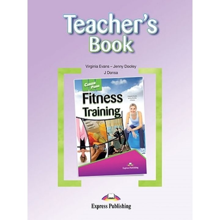 CAREER PATHS FITNESS TRAINING TEACHER'S BOOK